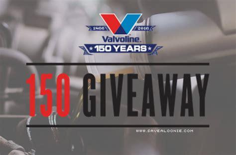 Valvoline Giveaway - valvoline 150 giveaway