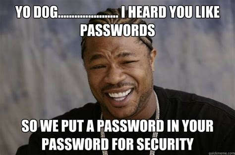 Password Meme - how to change all your passwords after heartbleed pura