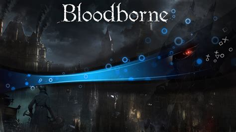 free ps4 themes reddit bloodborne wallpapers ps4 home