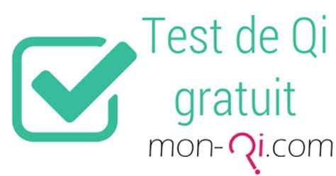 test qi gratis tests de qi gratuits quotient intellectuel mon qi