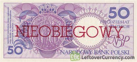 currency converter zloty 50 polish zlotych banknote nieobiegowy exchange yours