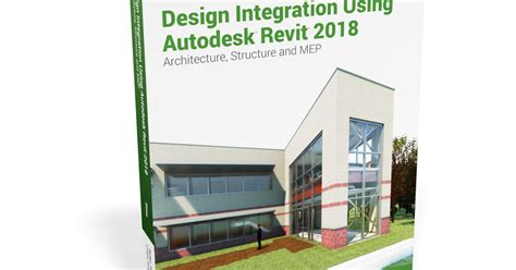 exploring autodesk revit 2018 for architecture books bim chapters revit 2018 textbooks design integration