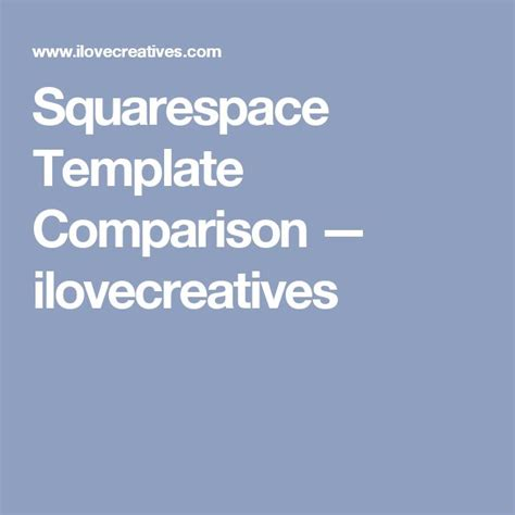 squarespace template comparison 16 best building a squarespace site images on
