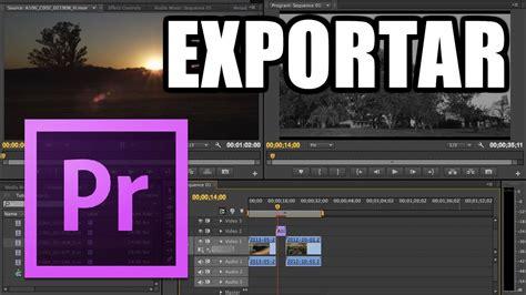 adobe premiere pro live stream adobe premiere pro 16 exportar videos 123vid