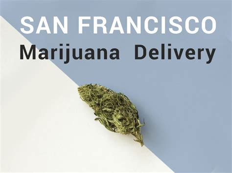 Mattress Delivery San Francisco by San Francisco Delivery The Bay Area Marijuana
