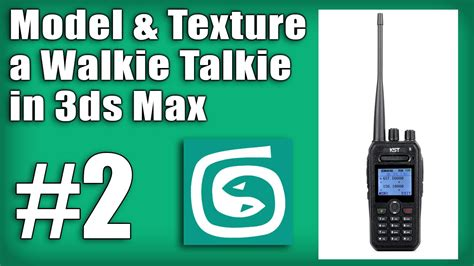 tutorial walkie talkie 3ds max tutorial 2 how to model and texture a walkie