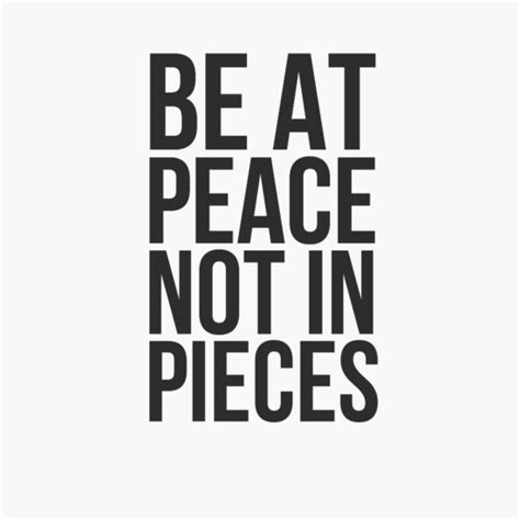 be at peace not in pieces tattoo fit t shirt quot be at peace not in pieces quot 514
