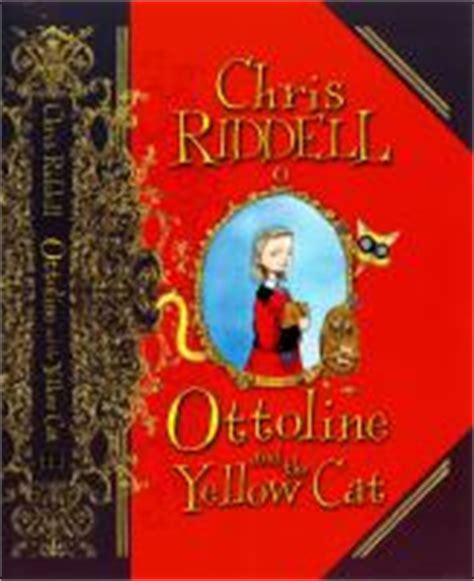 Buku Chris Riddell Ottoline The Yellow Cat chris riddell writer lucas whitley