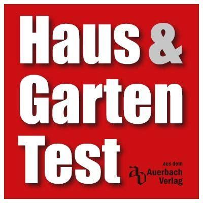 haus garten test haus garten test hausgartentest
