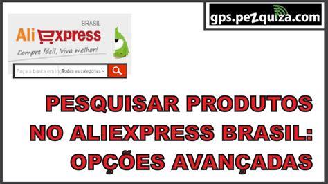 aliexpress em portugu 202 s como pesquisar produtos usando