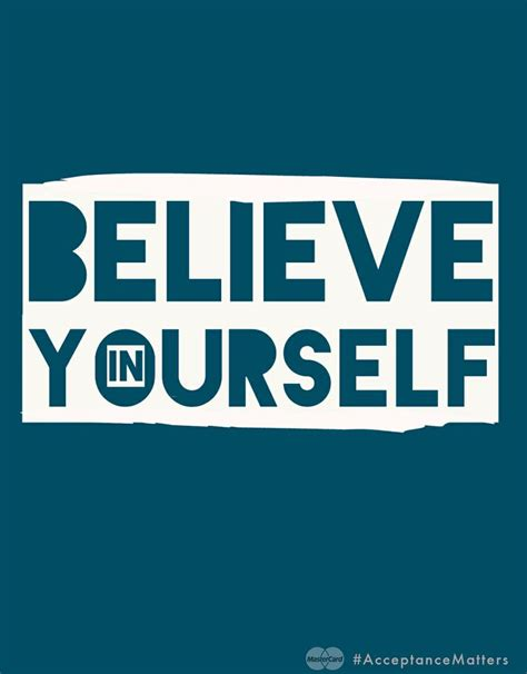 Believe Yourself believe in yourself