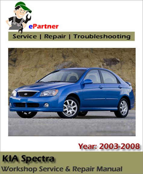 service repair manual free download 2003 kia spectra spare parts catalogs service manual 2003 kia spectra repair manual free 2003 kia spectra owners manual free shipping