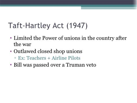 section 14 b of the taft hartley act truman powerpoint