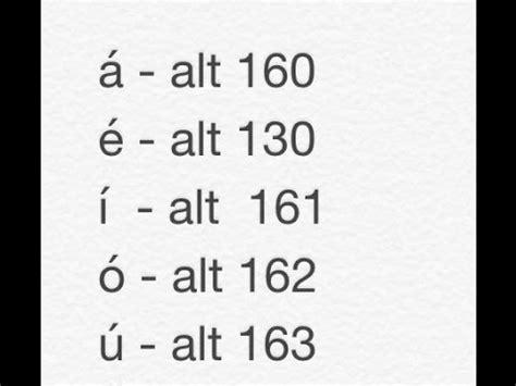 como poner un acento en la computadora como escribir acentos 225 233 237 243 250 y otros simbolos 252