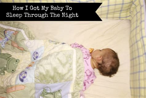 baby sleep through the how family how i got my baby to sleep through the bits of bee