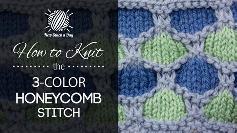 how to change colors when knitting in the the 3 color honeycomb stitch knitting stitch 230 new