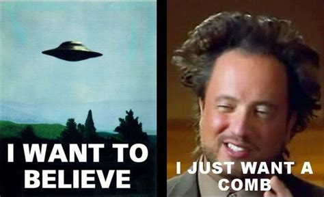 History Channel Memes - history channel aliens guy meme ancient aliens