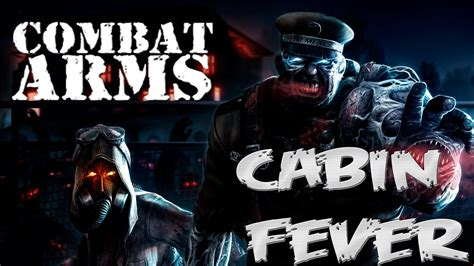 combat arms cabin fever combat arms equipe arma cabin fever