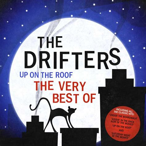 film up on the roof the drifters do you dream of me the publicity connection