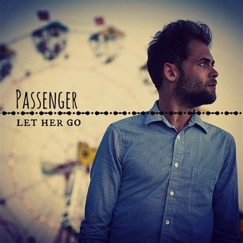 the passenger testo always here passenger let go lyric and chord
