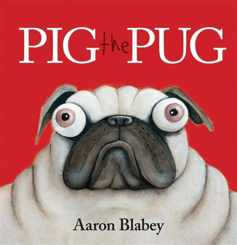 pig the pug books booktopia pig the pug by aaron blabey 9781743624777 buy this book