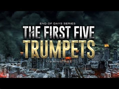 end of days: the first five trumpets 119 ministries