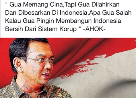 ahok best quotes 17 best images about quotes on pinterest quotes quotes