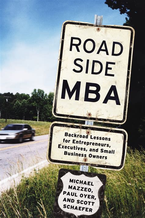 Executive Mba Programs For Business Owners by An With Mike Mazzeo About Roadside Mba
