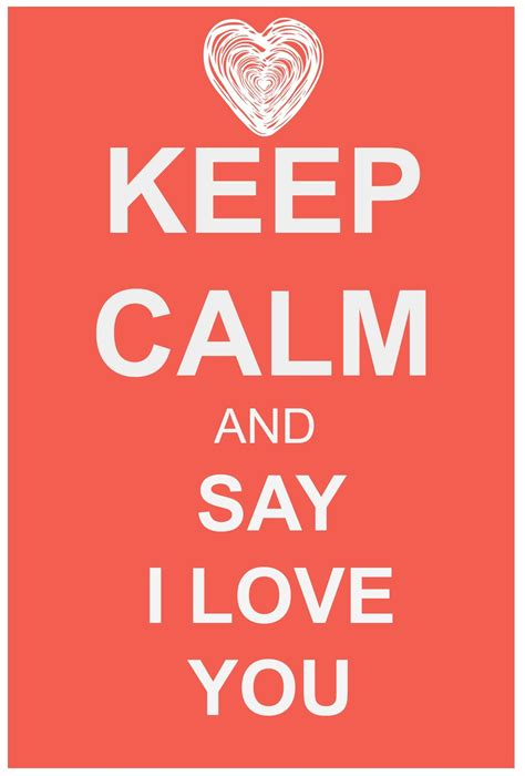 imagenes de i love you brother keep calm and say i love you this reminds me of olaf