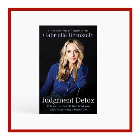 Judgement Detox by Judgement Detox By Gabrielle Bernstein Gitana Styling