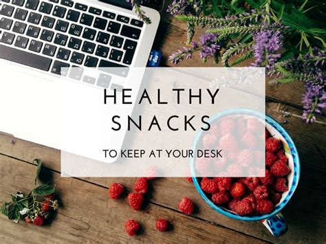snacks for office desk healthy snacks to keep at your desk the blissful mind