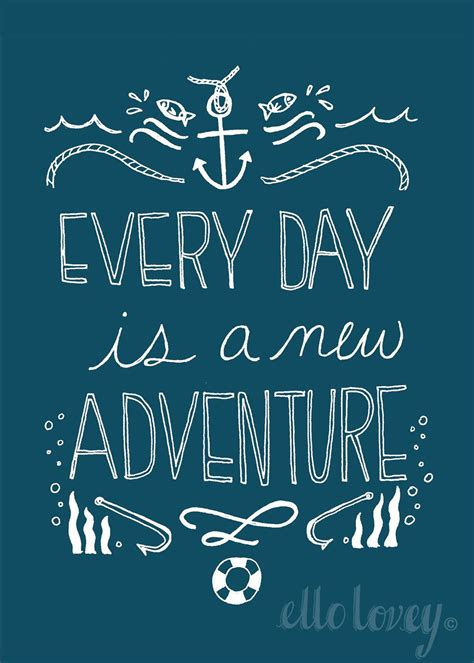 printable nautical quotes every day is a new adventure 5x7 nautical art print 12