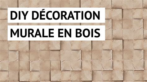 Decoration En Bois Murale by Diy D 233 Coration Murale En Bois