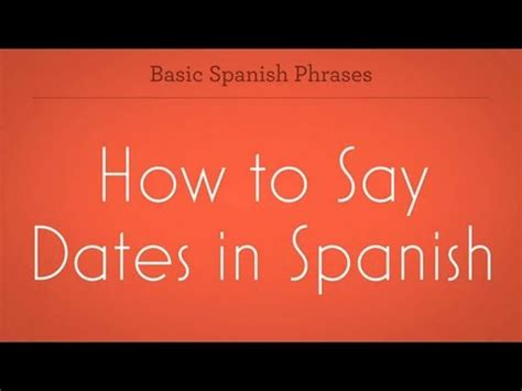 how do u say couch in spanish how to say dates in spanish spanish lessons youtube