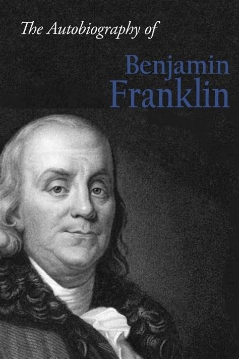 benjamin franklin biography buy the autobiography of benjamin franklin by benjamin