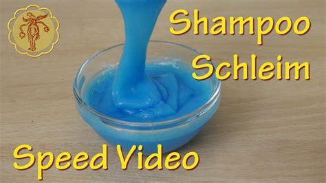speed video shampoo schleim selber machen ohne kleber