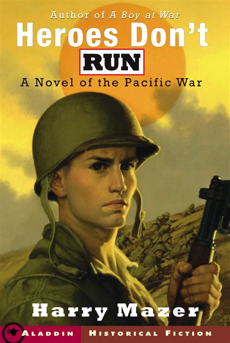 you can run a novel books heroes don t run book by harry mazer official