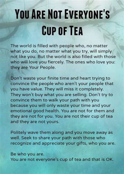 Nine Things You Do Not About Tea by You Are Not Everyone S Cup Of Tea And That Is Ok