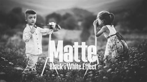 tutorial photoshop black and white matte black white effect photoshop tutorial youtube