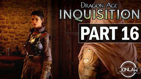 dragon age inquisition walkthrough gamefaqs dragon age inquisition walkthrough part 16 val royeaux