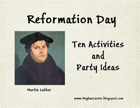 meghan carver reformation day ten activities and ideas