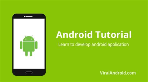tutorial on android development android application development tutorial viral android