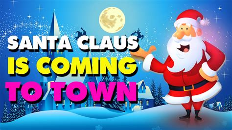 santa claus is coming to town christmas song with lyrics