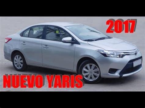 nuevo toyota yaris sd 2017 mexico youtube