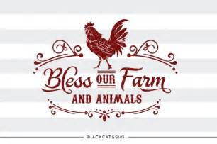 bless our farm and animals svg by blackcatssvg