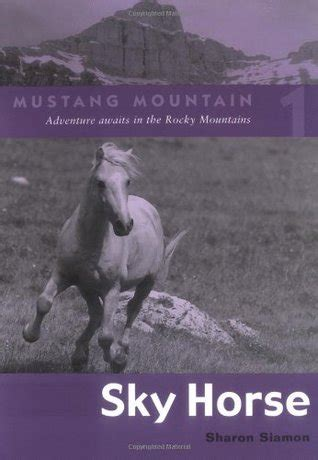 horses revised edition books sky mustang mountain 1 by siamon
