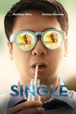 download film single raditya dika ganool nonton film single 2015 xx1