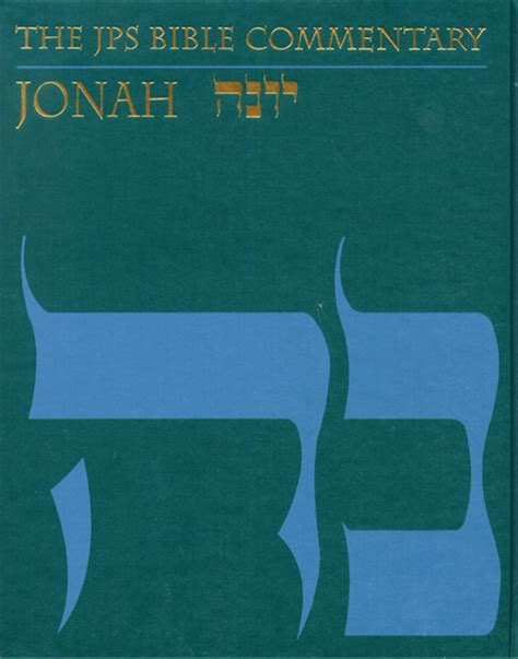 the jps rashi discussion torah commentary jps study bible books the jps bible commentary jonah the publication