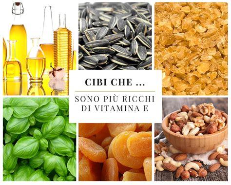 quali alimenti contengono la vitamina e cibi sono pi 249 ricchi di vitamina e edo