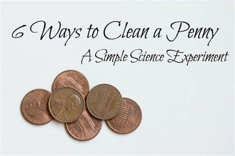 clean a penny put solutions water tabasco vinegar and salt soap and water vinegar and soda